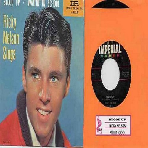 Nelson, Rick - Stood Up/Waitin' In School (with picture sleeve and juke box label)  - VG7/VG7 - 45 rpm Records