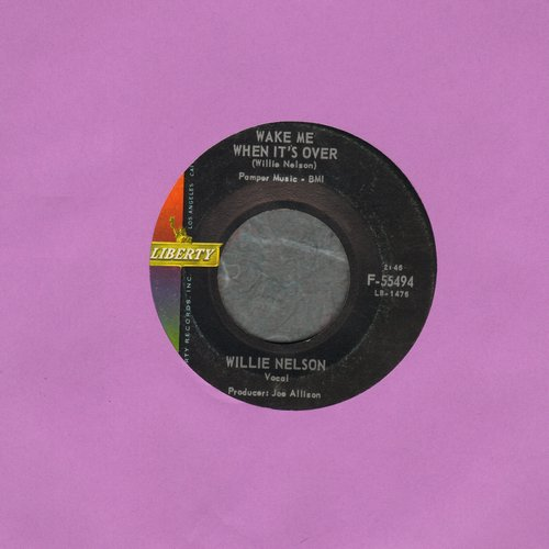 Nelson, Willie - Wake Me When It's Over/There's Gonna Be Love In My House - EX8/ - 45 rpm Records