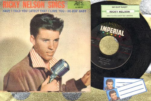 Nelson, Rick - Be-Bop Baby/Have I Told You Lately That I Love You? (with picture sleeve and juke box label) - EX8/VG7 - 45 rpm Records