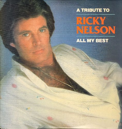 Nelson, Rick - All My Best: Hello Mary Lou, It's Up To You, Teenage Idol, Poor Little Fool,  Garden Party, I'm Walkin' (2 Vinyl STEREO LP records) - NM9/NM9 - LP Records