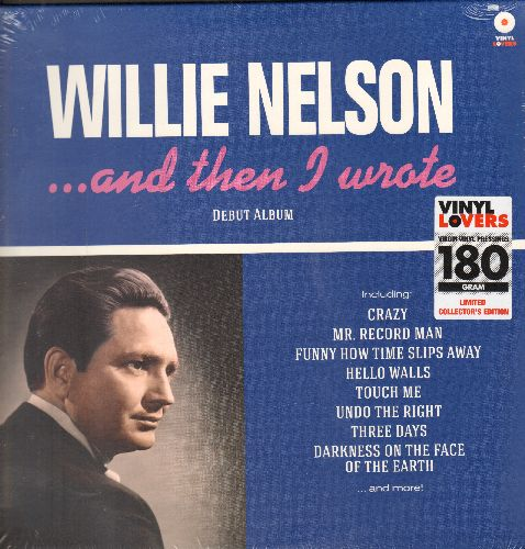 Nelson, Willie - …and then I wrote: Crazy, Mr. Record Man, Funny How Time Slips Away, Hello Walls (Limited Edition 180 Gram Virgin Vinyl E.U. re-issue of vintage Country recordings, SEALED, never opened!) - SEALED/SEALED - LP Records