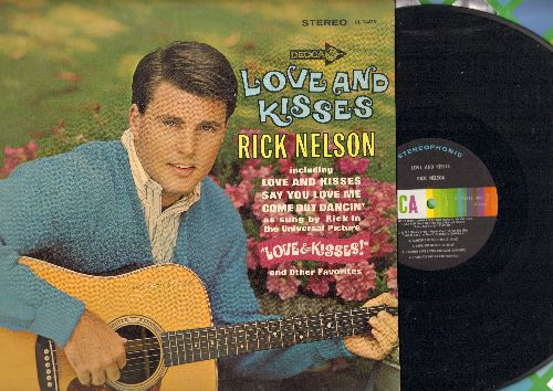 Nelson, Rick - Love And Kisses: Say You Love Me, Come Out Dancin', Try To Remember (vinyl STEREO LP record) - EX8/VG7 - LP Records
