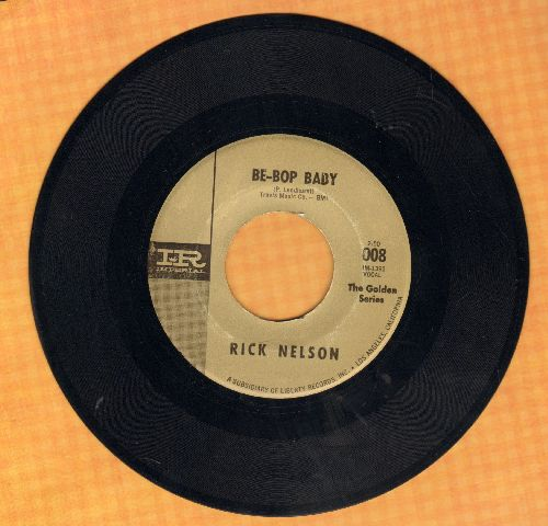 Nelson, Rick - Be-Bop Baby/Stood Up (double-hit re-issue) - EX8/ - 45 rpm Records