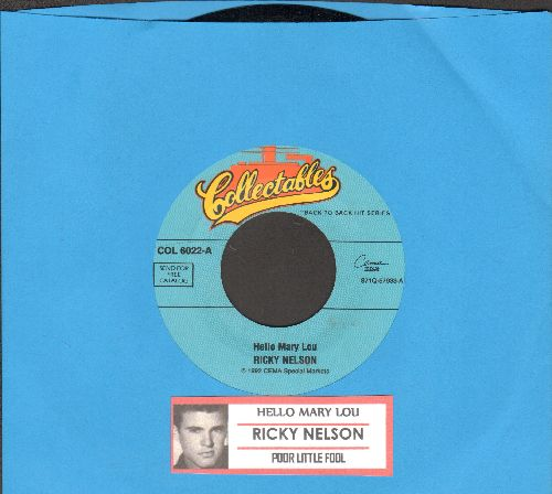 Nelson, Rick - Hello Mary Lou/Poor Little Fool (double-hit re-issue with juke box label) - NM9/ - 45 rpm Records