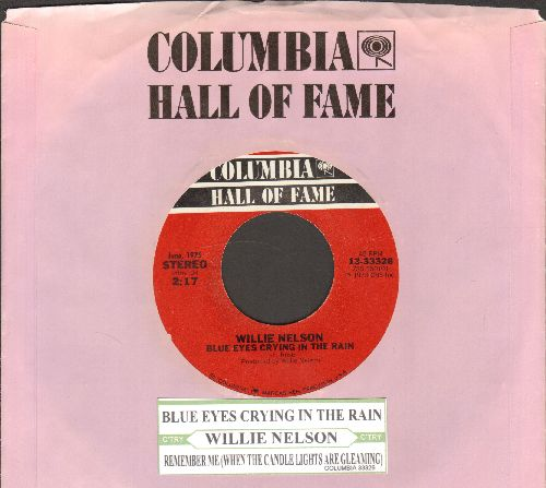 Nelson, Willie - Blue Eyes Crying In The Rain/Remember Me (When The Cande Lights Are Gleaming) (double-hit re-issue with juke box label and Columbia company sleeve) - NM9/ - 45 rpm Records