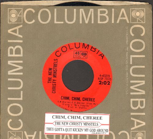 New Christy Minstrels - Chim, Chim, Cheree/They Gotta Quit Kickin' My Dog Around (with juke box label and Columbia company sleeve) - NM9/ - 45 rpm Records
