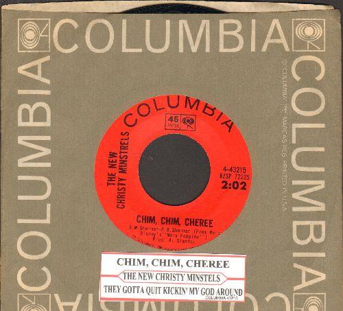 New Christy Minstrels - Chim, Chim, Cheree/They Gotta Quit Kickin' My Dog Around (with juke box label and Columbia company sleeve) - NM9/ - 45 rpm Records