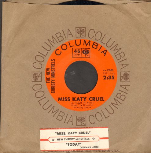 New Christy Minstrels - Miss Katy Cruel/Today (with juke box label and Columbia company sleeve) - NM9/ - 45 rpm Records