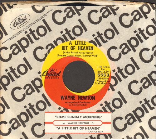 Newton, Wayne - A Little Bit Of Heaven/Some Sunday Morning (with Capitol company sleeve and juke box label) - NM9/ - 45 rpm Records