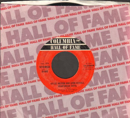 Nelson, Willie & Leon Russell - Heartbreak Hotel/Help Me Make It Through The Night (double-hit re-issue with Columbia company sleeve) - NM9/ - 45 rpm Records