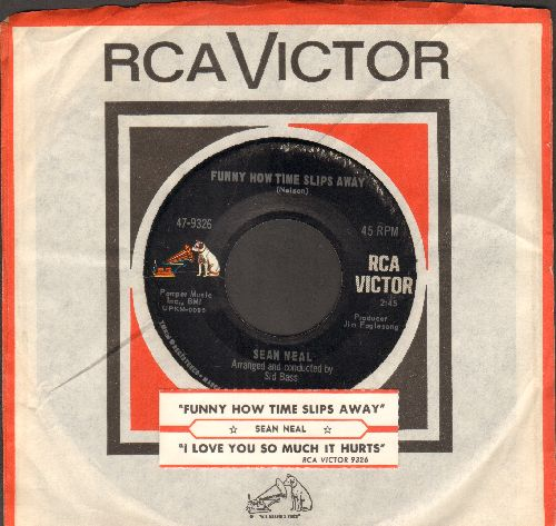 Neal, Sean - Funny How Time Slips Away/I Love You So Much It Hurts (with juke box label and vintage RCA company sleeve) - EX8/ - 45 rpm Records