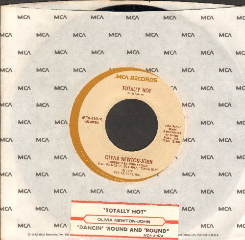 Newton-John, Olivia - Totally Hot/Dancin' Round And Round (with juke box label and MCA company sleeve) - EX8/ - 45 rpm Records