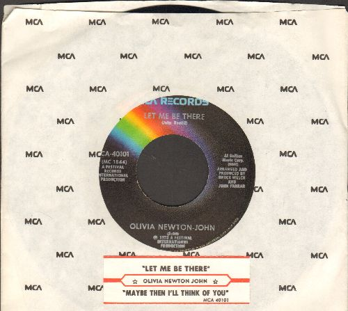 Newton-John, Olivia - Let Me Be There/Maybe Then I'll Think Of You (with juke box label MCA company sleeve) - NM9/ - 45 rpm Records