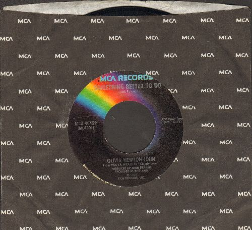 Newton-John, Olivia - Something Better To Do/He's My Rock (with MCA company sleeve) - NM9/ - 45 rpm Records