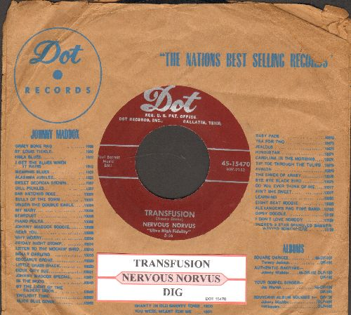 Nervous Norvus - Transfusion/Dig (burgundy label first issue with juke box label and vintage Dot company sleeve) - EX8/ - 45 rpm Records