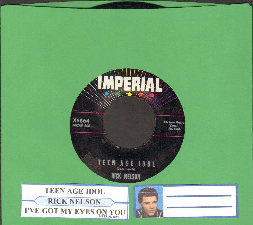 Nelson, Rick - Teen Age Idol/I've Got My Eyes On You (with juke box label) - NM9/ - 45 rpm Records