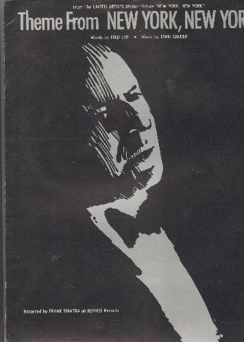 Sinatra, Frank - New York, New York - SHEET MUSIC for the song made famous by Frank Sinatra. GREAT Cover Art! This is SHEET MUSIC, not any other kind of media! - EX8/ - Sheet Music