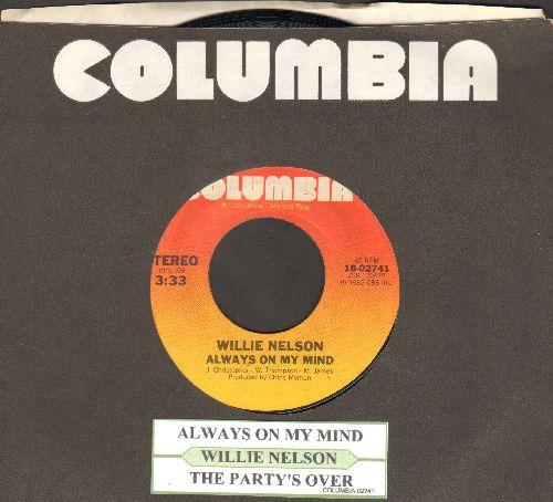 Nelson, Willie - Always On My Mind/The Party's Over (with juke box label and company sleeve) - EX8/ - 45 rpm Records