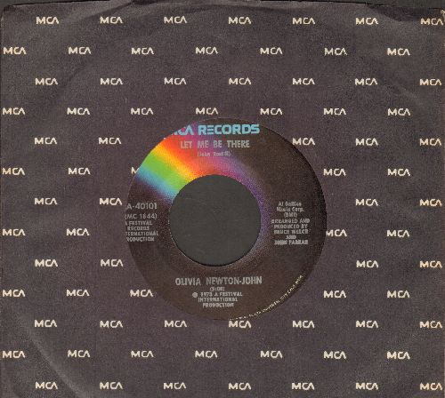 Newton-John, Olivia - Let Me Be There/Maybe Then I'll Think Of You (with MCA company sleeve) - NM9/ - 45 rpm Records