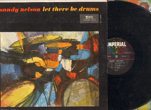 Nelson, Sandy - Let There Be Drums: The Birth Of The Beat, Quite A Beat, Tequila, Bouncy, My Girl Josephine, Slippin' And Slidin' (Vinyl MONO LP record) - NM9/EX8 - LP Records