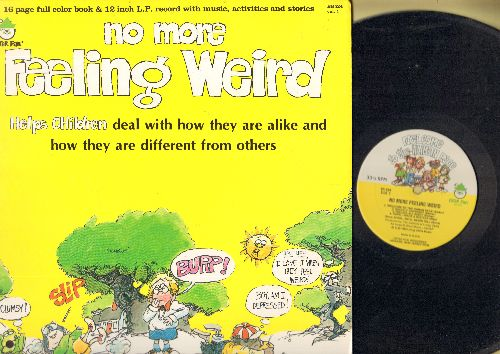 No More Feeling Weird - No More Feeling Weird - Helps children deal with how they are alike and how they are different from others (vinyl LP record with full color book, music activites and sories) - NM9/EX8 - LP Records