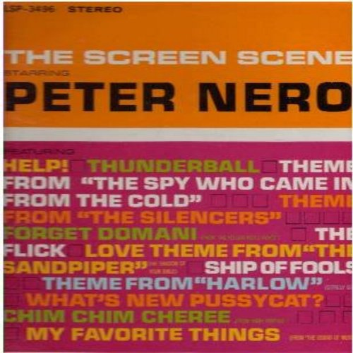 Nero, Peter - The Screen Scene: Theme From The Silencers, Ship Of Fools, Thunderball, Chim Chim Cheree, What's New Pussycat? (vinyl STEREO LP record) - NM9/EX8 - LP Records