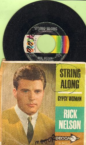 Nelson, Rick - String Along/Gypsy Woman (with picture sleeve)(wol/wos) - EX8/VG6 - 45 rpm Records