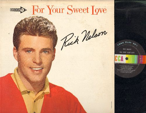 Nelson, Rick - For Your Sweet Love: Gypsy Woman, String Along, I Will Follow You, One Boy Too Late, I Got A Woman (Vinyl MONO LP record) - EX8/EX8 - LP Records