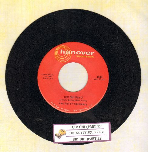 Nutty Squirrels - Uh! Oh! (Parts 1+2) (with juke box label) - NM9/ - 45 rpm Records