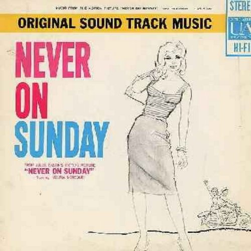 Mercouri, Melina - Never On Sunday - Original Motion Picture Sound Track - includes the title song by Melina Mercouri (Vinyl STEREO LP record, NICE condition!) - NM9/NM9 - LP Records