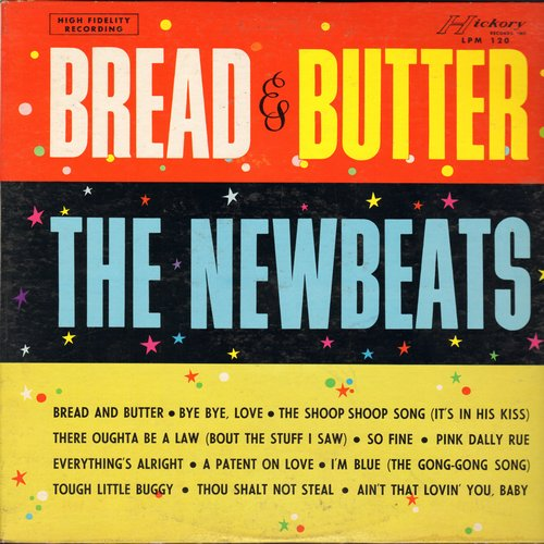 Newbeats - Bread & Butter: Bye Bye Love, Shoop Shoop Song (It's In His Kiss), There Oughta Be A Law (Bout The Stuff I Saw), I'm Blue (The Gong-Gong Song), Thou Shalt Not Steal, A Patent On Love, Pink Dally Rue, So Fine (Vinyl MONO LP record) - VG7/EX8 - L