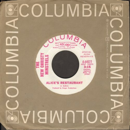 New Christy Minstrels - Alice's Restaurant (double-A-sided DJ advance pressing with Columbia company sleeve) - NM9/ - 45 rpm Records