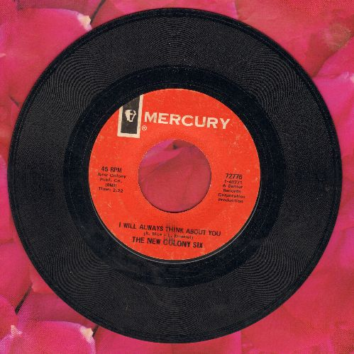 New Colony Six - I Will Always Think About You/Hold Me With Your Eyes - EX8/ - 45 rpm Records