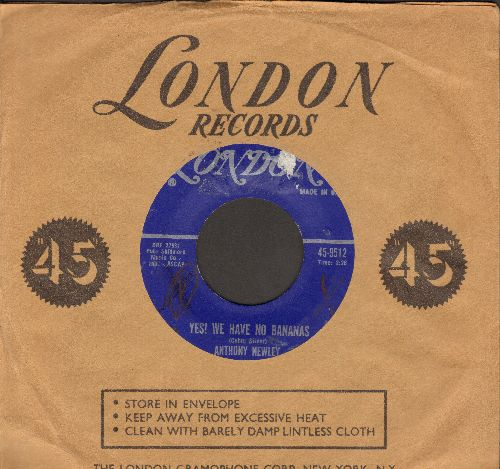 Newley, Anthony - Yes! We Have No Bananas (Classic Novelty sung in the 1920's Flapper Style!)/When Your Lover Has Gone (sol) - VG7/ - 45 rpm Records