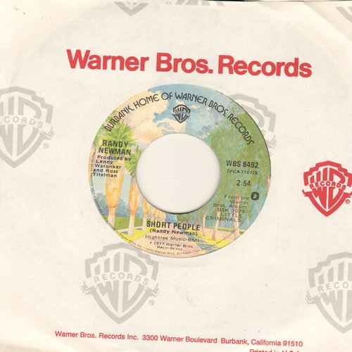 Newman, Randy - Short People/Old Man On The Farm (novelty record that inspired a short-lived class-action law suit by a group of insulted height-challenged Americans) (with Warner Brothers company sleeve) - EX8/ - 45 rpm Records