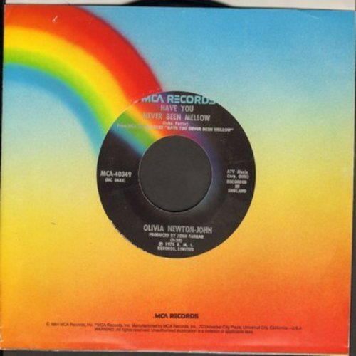 Newton-John, Olivia - Have You Never Been Mellow/Water Under The Bridge - NM9/ - 45 rpm Records