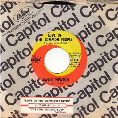 Newton, Wayne - Love Of The Common People/It's Still Loving You (with Capitol company sleeve and juke box label) - NM9/ - 45 rpm Records