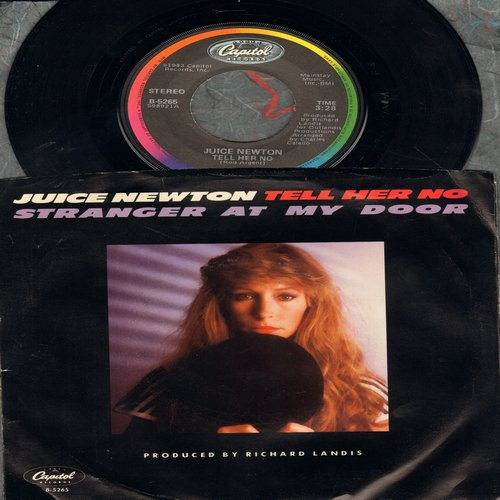 Newton, Juice - Tell Her No (FANTASTIC 1980s version of the 60s Classic 'Tell Him No')/Stranger At My Door (with picture sleeve) - NM9/EX8 - 45 rpm Records