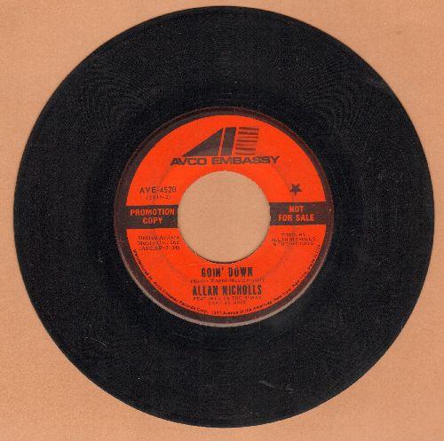 Nicholls, Allan - Goin' Down (double-A-sided DJ advance pressing) - EX8/ - 45 rpm Records