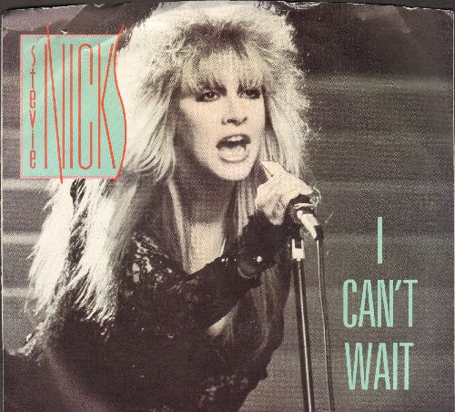 Nicks, Stevie - I Can't Wait/The Nightmare (with juke box label and picture sleeve) - EX8/VG7 - 45 rpm Records