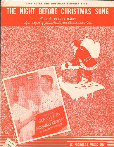 Autry, Gene, Rosemary Clooney - The Night Before Christmas Song - Vintage SHEET MUSIC for the Christmas Favorite, NICE cover art featuring Gene Autry, Rosemary Clooney and Santa Claus on the roof top! - EX8/ - Sheet Music