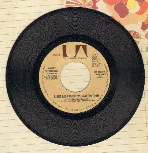 Nightingale, Maxine - Right Back Where We Started From/Believe In What You Do - VG7/ - 45 rpm Records