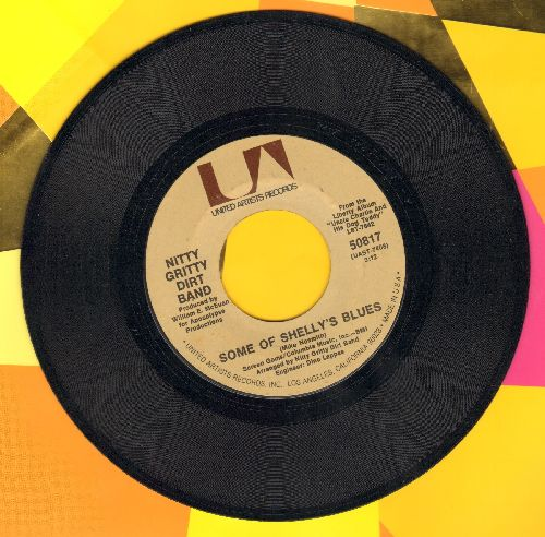 Nitty Gritty Dirt Band - Some Of Shelly's Blues/The Cure - NM9/ - 45 rpm Records