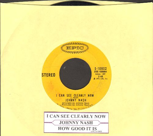 Nash, Johnny - I Can See Clearly Now/How Good It Is (with juke box label) - NM9/ - 45 rpm Records