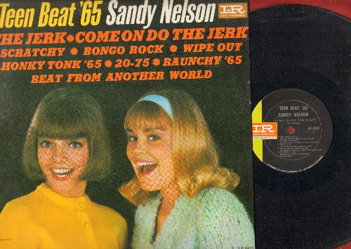 Nelson, Sandy - Teen Beat '65: The Jerk, Wipe Out, Bongo Rock, Raunchy '65, Come On Do The Jerk, Honky Tonk '65 (Vinyl MONO LP record) - VG7/EX8 - LP Records
