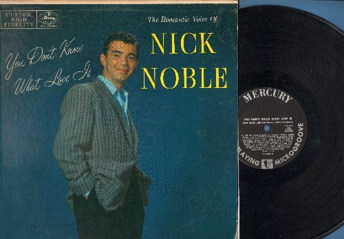 Noble, Nick - You Don't Know What Love Is: I'm Through With You, Body And Soul, The Boulevard Of Broken Dreams, A Cottage For Sale (Vinyl MONO LP record, wol) - EX8/VG7 - LP Records