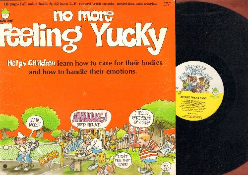 No More Feeling Yucky - No More Feeling Yucky - Helps children learn how to care for their bodies and how to handle their emotions (vinyl LP record with full color book, music activites and sories) - NM9/EX8 - LP Records