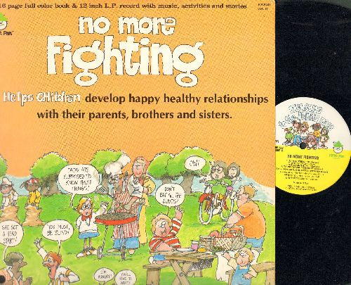 No More Fighting - No More Fighting - Helps children develop happy healthy relationships with their parents, brothers and sisters.  (vinyl LP record with full color book, music activites and sories) - NM9/EX8 - LP Records