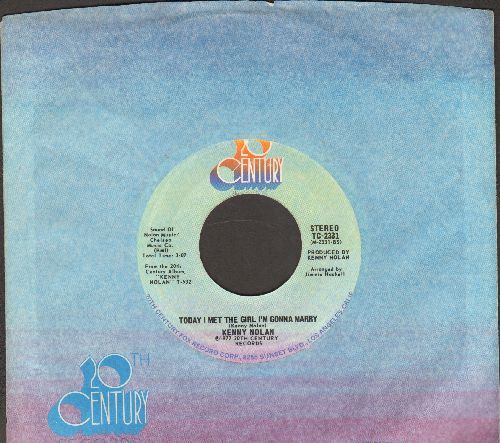 Nolan, Kenny - Today I Met The Girl I'm Gonna Marry/Love's Grown Deep (with company sleeve) - NM9/ - 45 rpm Records