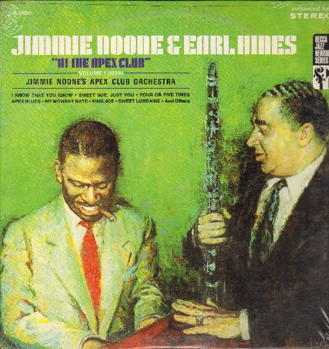 Noone, Jimmy & Earl Hines - Jimmie Noone & Earl Hines At The Apex Club Vol. 1 (1928): I Know That You Know, Forevermore, Apex Blues, Sweet Lorraine (re-issue of vintage Jazz recordings, SEALED vinyl LP record, never opened!) - SEALED/SEALED - LP Records